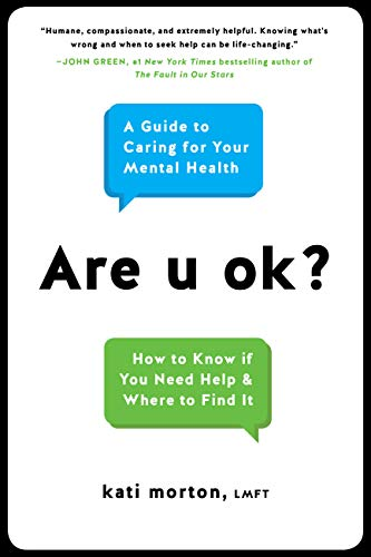 Are u ok?: A Guide to Caring for Your Mental Health (English Edition)