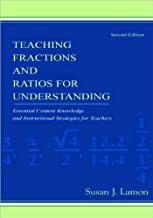S. J. Lamon's Teaching Fractions And Ratios For Understanding 2nd(second) edition (Teaching Fractions And Ratios For Understanding: Essential Content Knowledge And Instructional... [Paperback])(2005)