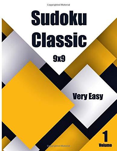 Sudoku Classic 9x9 Very Easy Volume 1: Activity book large print