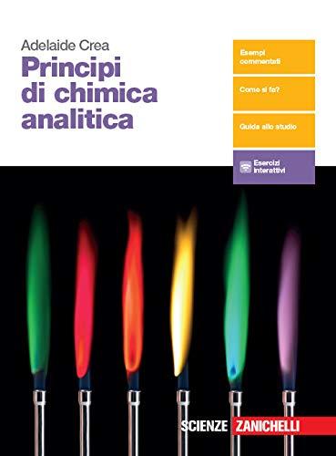 Principi di chimica analitica. Per le Scuole superiori. Con e-book. Con espansione online