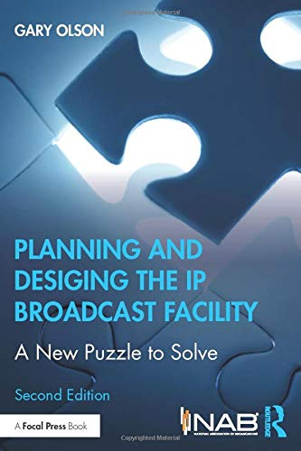 Planning and Designing the IP Broadcast Facility