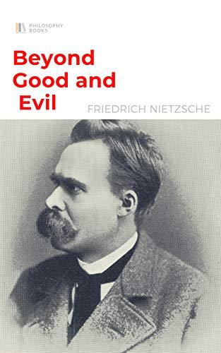 Beyond Good and Evil (English Edition)