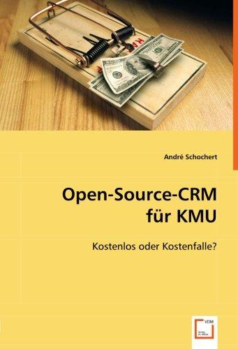 Open-Source-CRM für KMU: Kostenlos oder Kostenfalle?