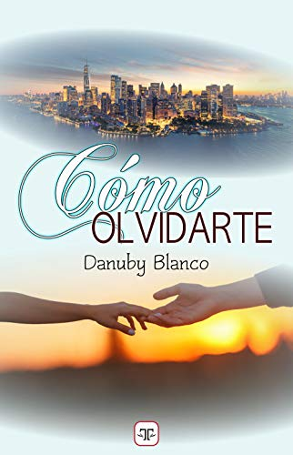 Cómo olvidarte de Danuby Blanco