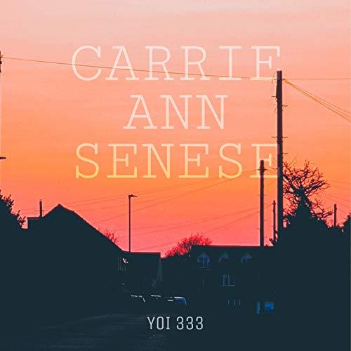 CARRIE ANN SENESE