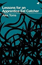 Lessons for an Apprentice Eel Catcher