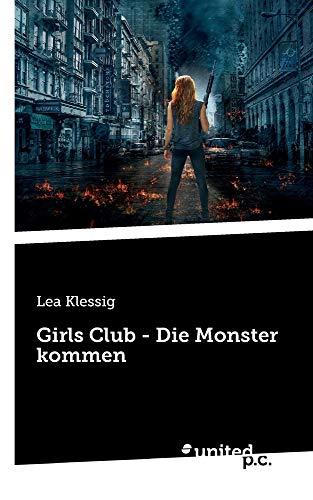 Girls Club - Die Monster kommen