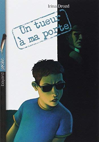 Un tueur à ma porte (French Edition) by Irina Drozd(1904-07-13)