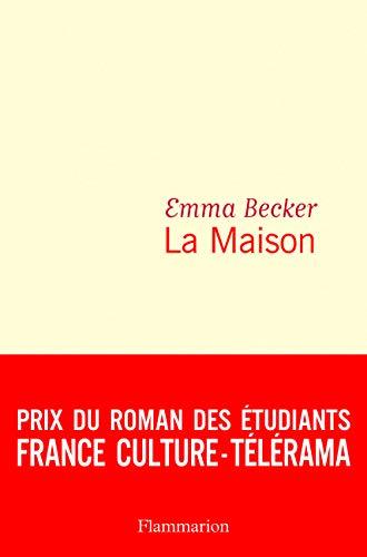 La Maison: Roman (Littérature française)