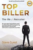Top Biller: The Life of a Recruiter