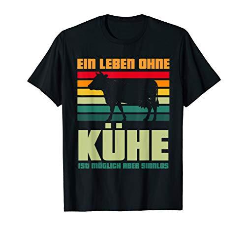 Ein Leben ohne Kühe ist möglich aber sinnlos Geschenk Kuh T-Shirt