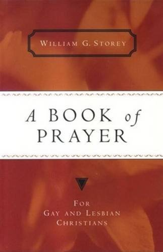 A Book of Prayer: For Gay and Lesbian Christians