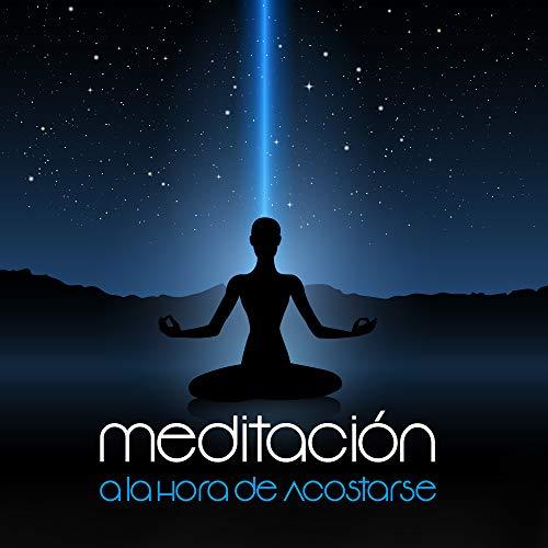 Meditación a la Hora de Acostarse - Música Relajante con Sonidos de la Naturaleza, Meditación para Dormir, Música Tranquila que le Ayuda a Dormirse, Ejercicios de Yoga