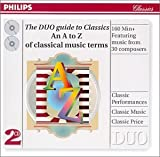 The DUO guide to Classics--An A to Z of classical music