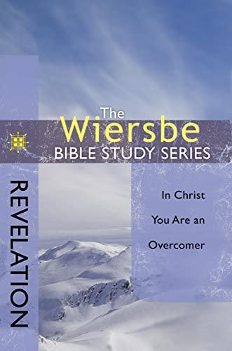 The Wiersbe Bible Study Series Revelation In Christ You Are an Overcomer product image