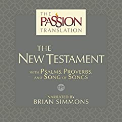 The Passion Translation: The New Testament (2nd Edition)