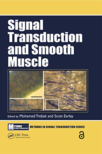 Signal Transduction and Smooth Muscle (Methods in Signal Transduction Series) (English Edition)