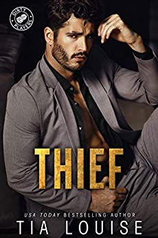Thief: A thrilling, royal marriage romance. (Dirty Players Book 4) by [Tia Louise]