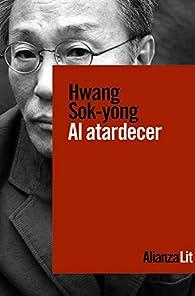 Al atardecer: 743 par Hwang Sok-yong