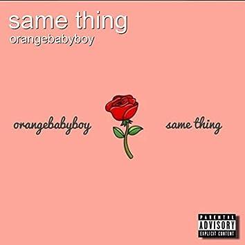 Same Thing