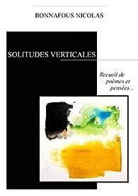 Solitudes verticales par Nicolas Bonnafous
