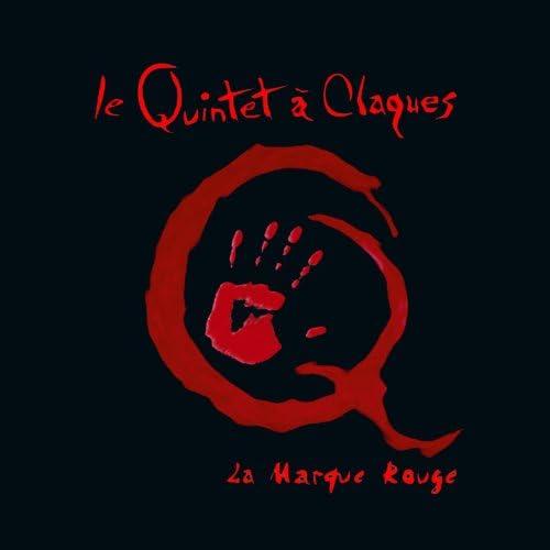 Le Quintet à Claques