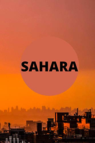 Shara: Notebook Sahara 2021 120page 9x6 To write private information and memories So are your personal goals