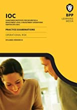 IOC Operational Risk Syllabus Version 14: Practice Examinations by BPP Learning Media (2015-07-31) Paperback