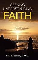 Seeking Understanding Faith