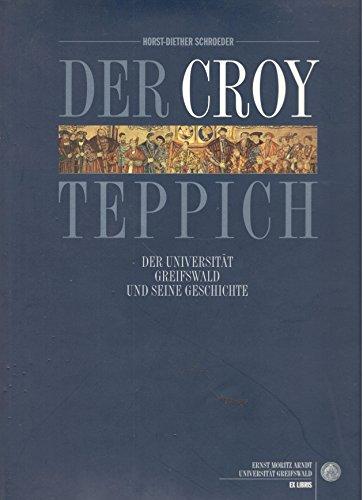 Der Croy-Teppich der Universität Greifswald und seine Geschichte (ExLibris)