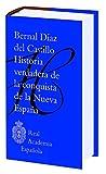 Historia verdadera de la conquista de la Nueva España (F. COLECCION)