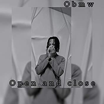 Open and close