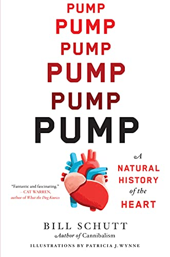 Compare Textbook Prices for Pump: A Natural History of the Heart  ISBN 9781616208936 by Schutt, Bill