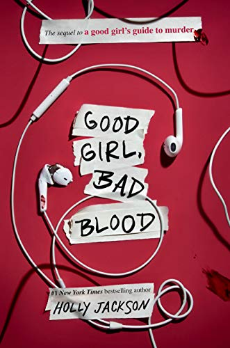Good Girl, Bad Blood: The Sequel to a Good Girl's Guide to Murder: 2