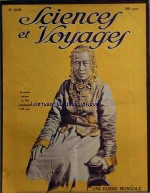 SCIENCES ET VOYAGES [No 348] du 29/04/1926 - UNE FEMME MONGOLE - AU PAYS DU BOUDDHA VIVANT