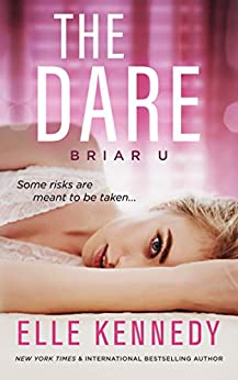 The Dare (Briar U Book 4) by [Elle Kennedy]