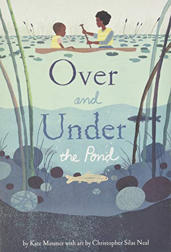 Over and Under the Pond: (Environment and Ecology Books for Kids, Nature Books, Children s Oceanography Books, Animal Books for Kids)