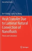 Heat Transfer Due to Laminar Natural Convection of Nanofluids: Theory and Calculation (Heat and Mass Transfer)