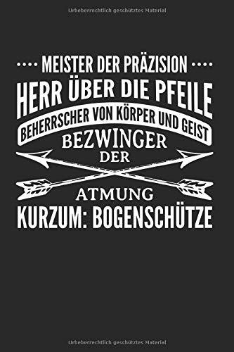 Kurzum: Bogenschütze: Din A5 Karriertes Heft (Kariert) Für Bogenschützen | Notizbuch Tagebuch Planer Bogenschütze Bogensport | Notiz Buch Geschenk ... Bogenschießen Compoundbogen Notebook