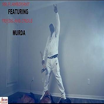 Murda (feat. Trysis & C'role)
