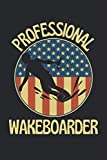 Professional wakeboarder: Lined Notebook Journal, ToDo Exercise Book, e.g. for exercise, or Diary (6' x 9') with 120 pages.