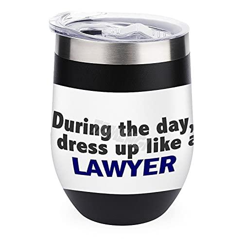 Travel Tumbler Cup voor koffie, wijn, cocktails, ijs deksel voor outdoor camping mok wijn tijdens de dag dat ik aankleden als een advocaat Pinback 12 oz wijnbeker met deksel