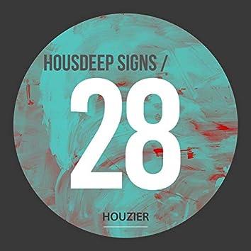 Housdeep Signs - Vol.28
