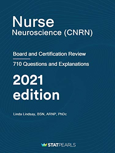 Nurse Neuroscience (CNRN): Board and Certification Review