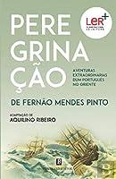 Peregrinação de Fernão Mendes Pinto (Portuguese Edition)