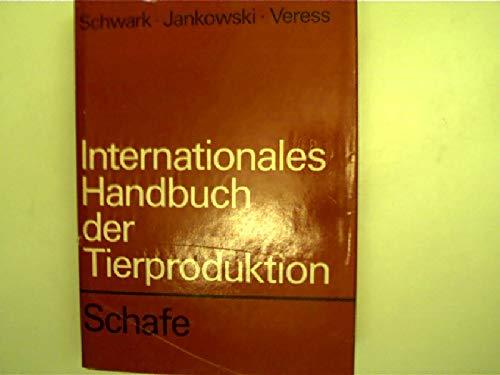 Internationales Handbuch der Tierproduktion. Schafe.