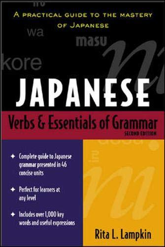 Japanese Verbs and Essentials of Grammar