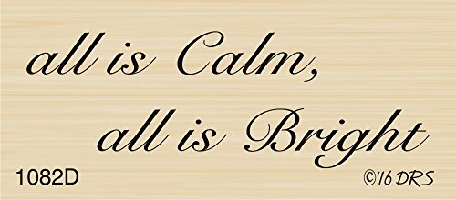 All is Calm Christmas Greeting Rubber Stamp by DRS Designs Rubber Stamps