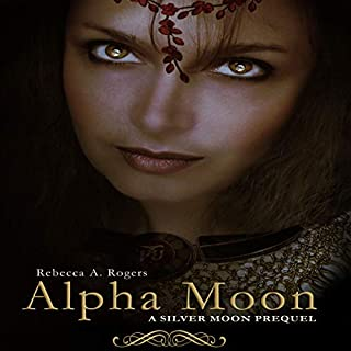 Alpha Moon (Silver Moon, #0.5)                   By:                                                                                                                                 Rebecca A. Rogers                               Narrated by:                                                                                                                                 Victoria Boulton                      Length: 2 hrs and 29 mins     Not rated yet     Overall 0.0
