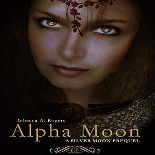 Alpha Moon (Silver Moon, #0.5) audiobook cover art